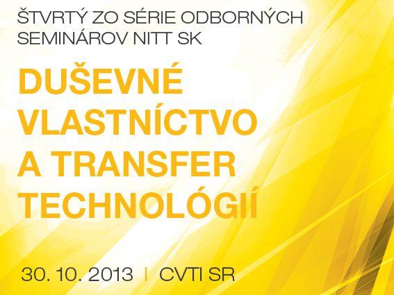 Duševné vlastníctvo a transfer technológií IV.