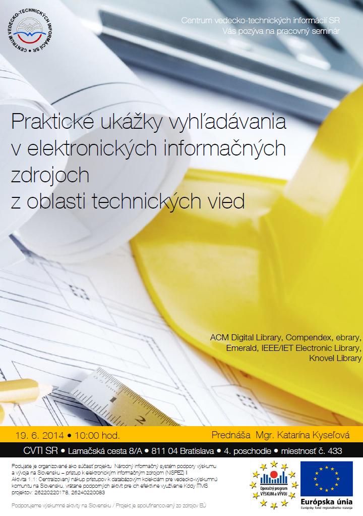 Praktické ukážky vyhľadávania v elektronických informačných zdrojoch z oblasti technických vied